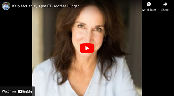 Mother Hunger with Kelly McDaniel