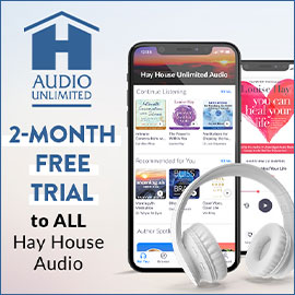 2-Month Free Trial to ALL Hay House Audio